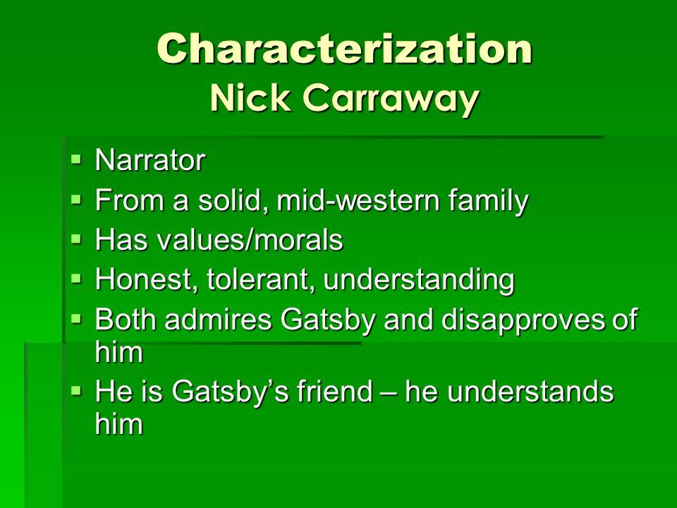 is nick carraway honest