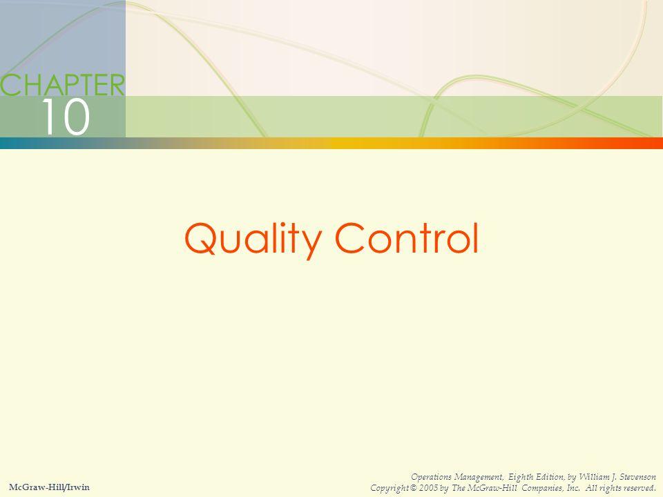 10-1Quality Control William J  Stevenson Operations Management 8 th