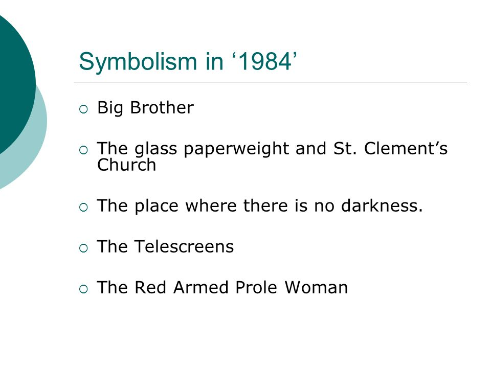 1984 Symbolism What Is Symbolism Symbolism Is When A Writer