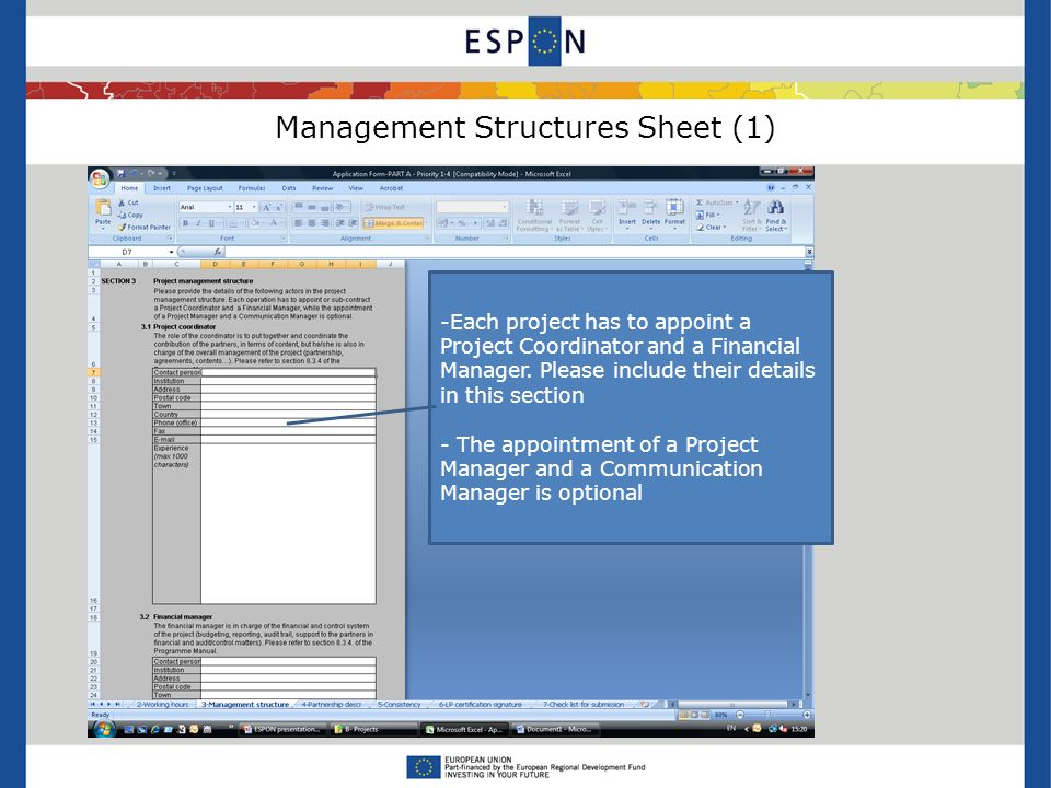 Management Structures Sheet (1) -Each project has to appoint a Project Coordinator and a Financial Manager.