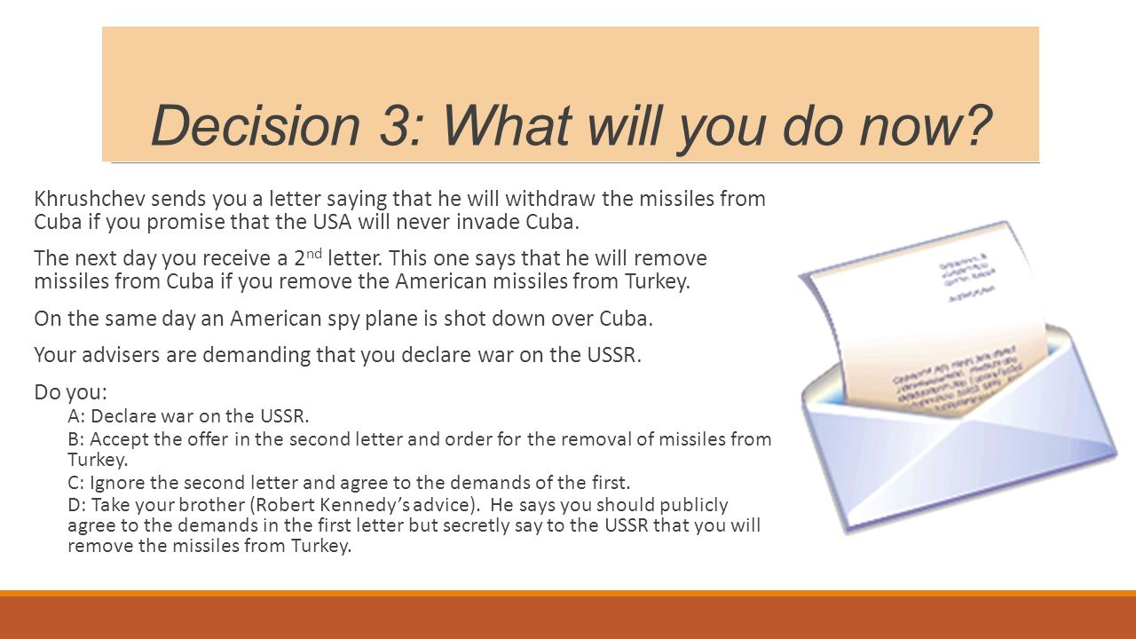Decision 3: What will you do now.