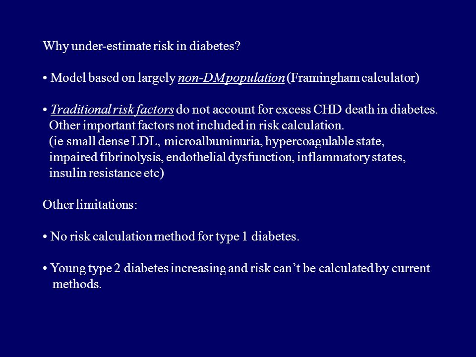 Why under-estimate risk in diabetes.