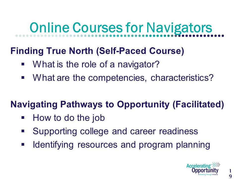 Finding True North (Self-Paced Course)  What is the role of a navigator.