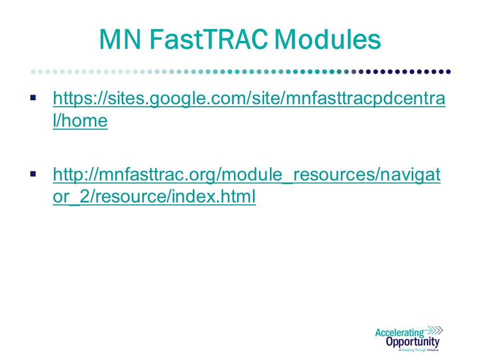MN FastTRAC Modules    l/home   l/home    or_2/resource/index.html   or_2/resource/index.html