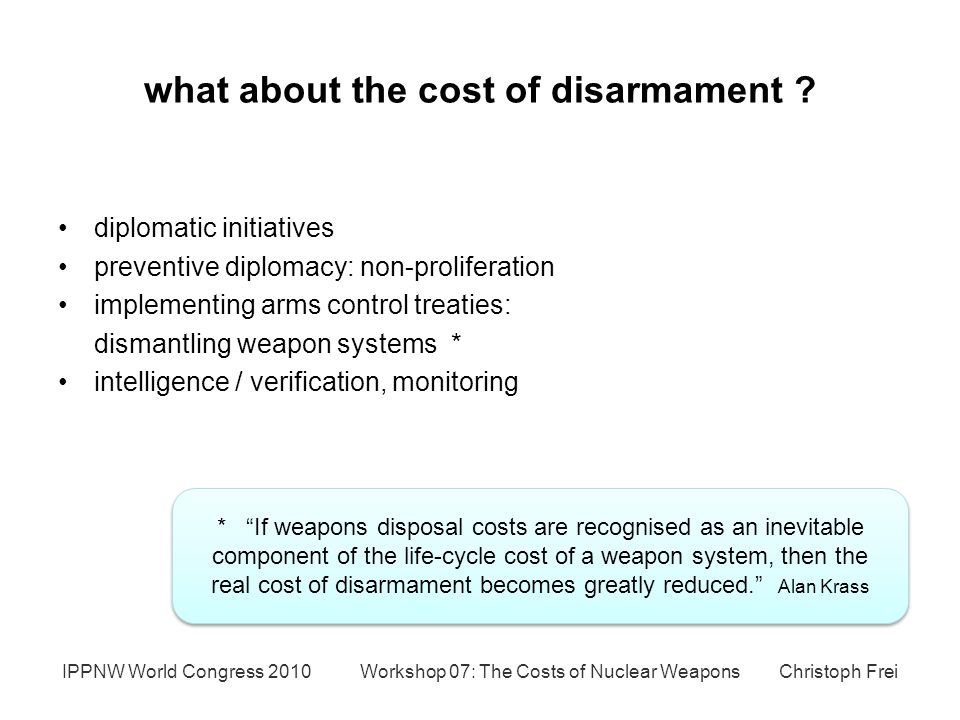 what about the cost of disarmament .
