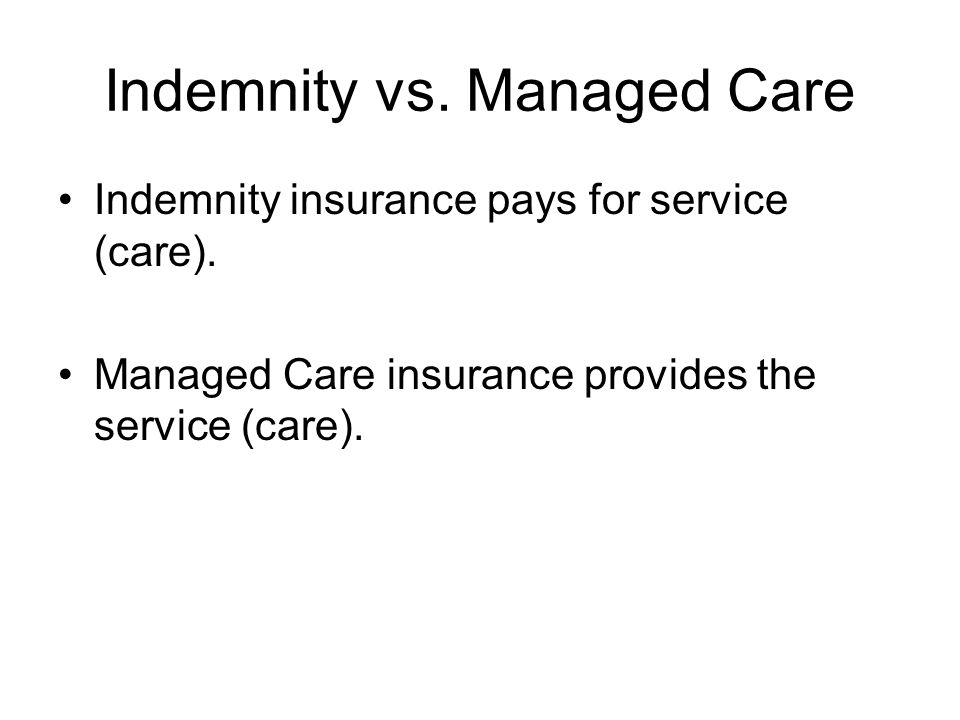 characteristics of managed care