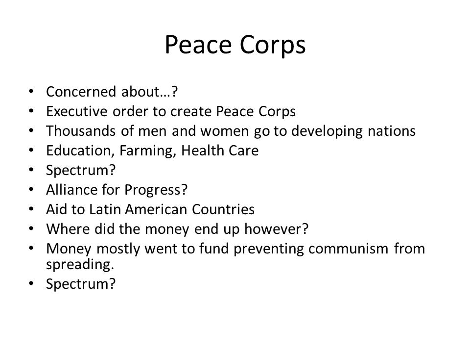 Peace Corps Concerned about….