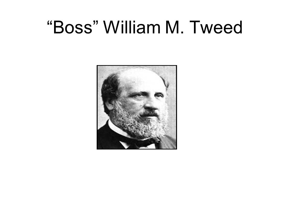 Boss William M. Tweed