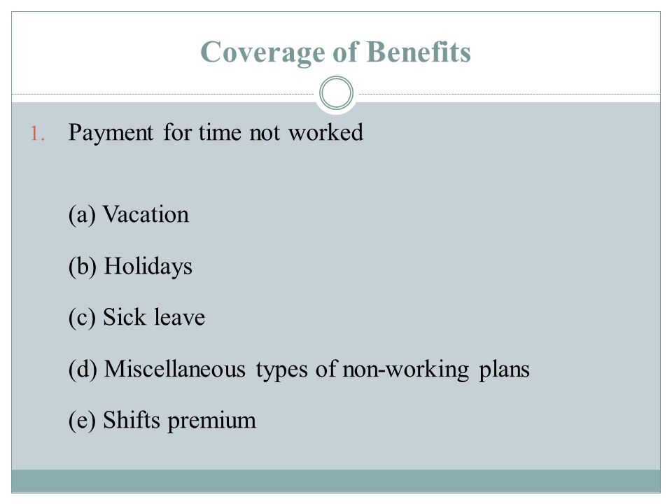 Coverage of Benefits 1.