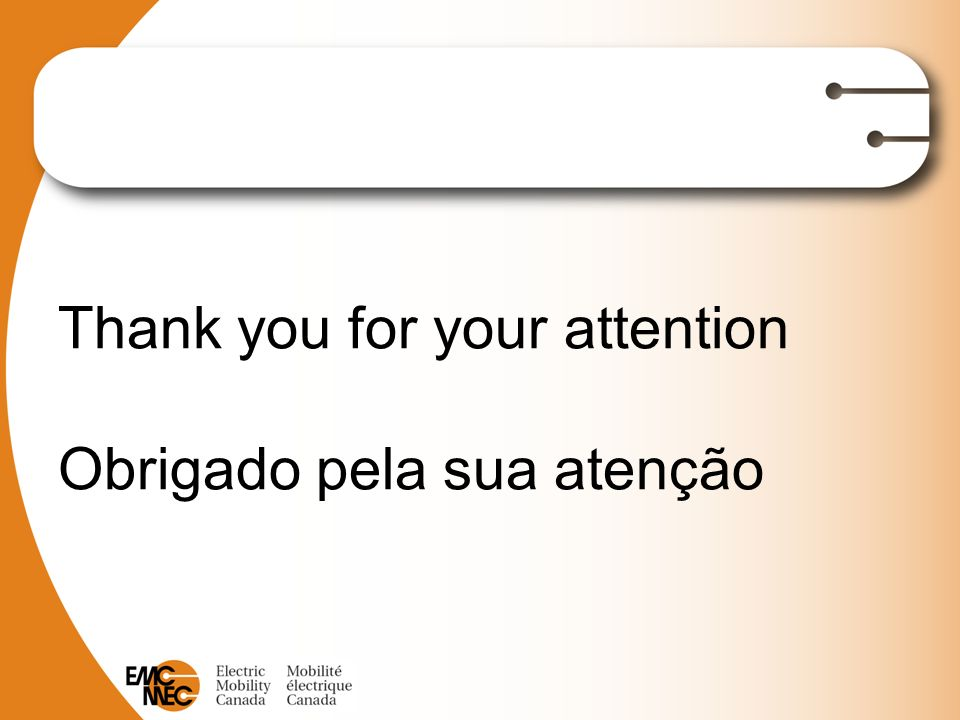 Thank you for your attention Obrigado pela sua atenção