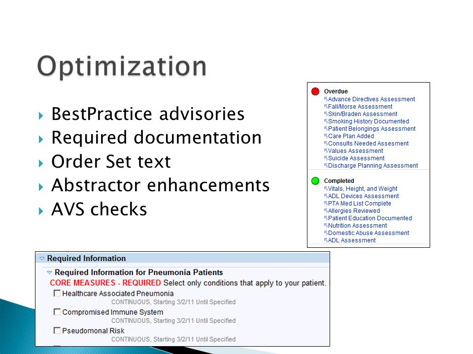  BestPractice advisories  Required documentation  Order Set text  Abstractor enhancements  AVS checks