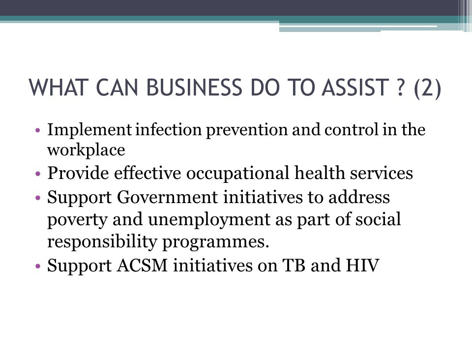 WHAT CAN BUSINESS DO TO ASSIST .