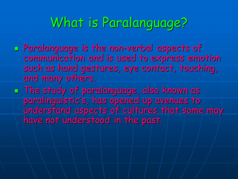 Importance of Paralanguage in Multicultural Education Tara Chapman