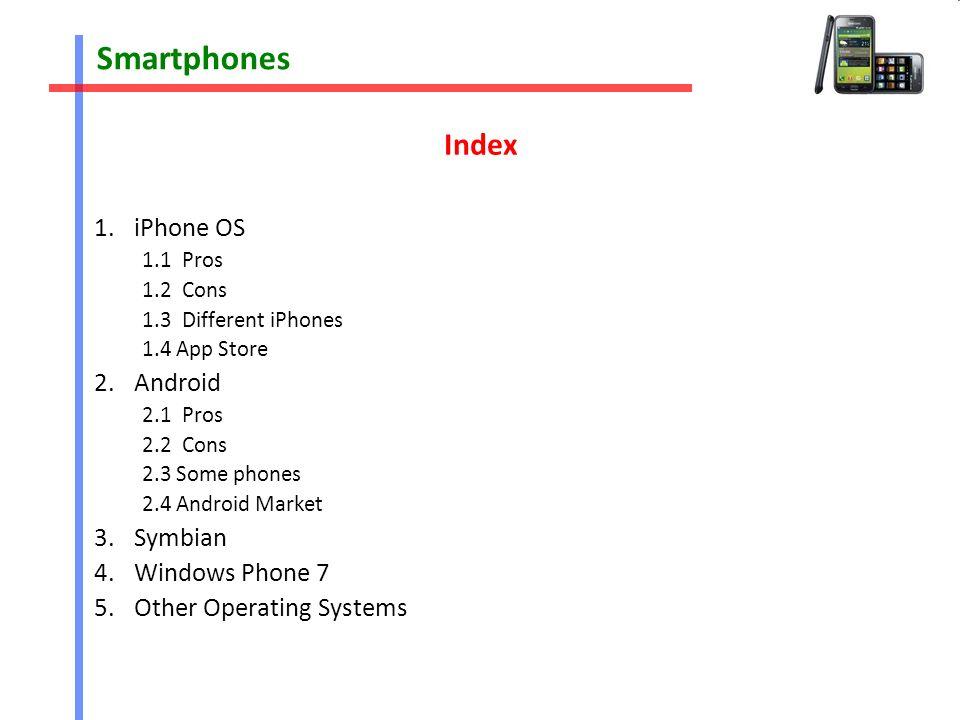 Smartphones Adrián Preciado  Smartphones Index 1 iPhone OS
