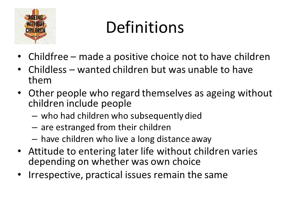 Ageing without Children Kirsty Woodard Founder  The statistics Only
