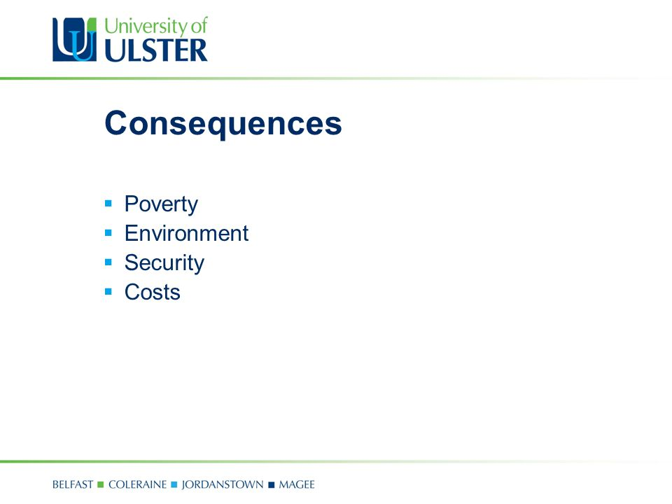 Consequences  Poverty  Environment  Security  Costs