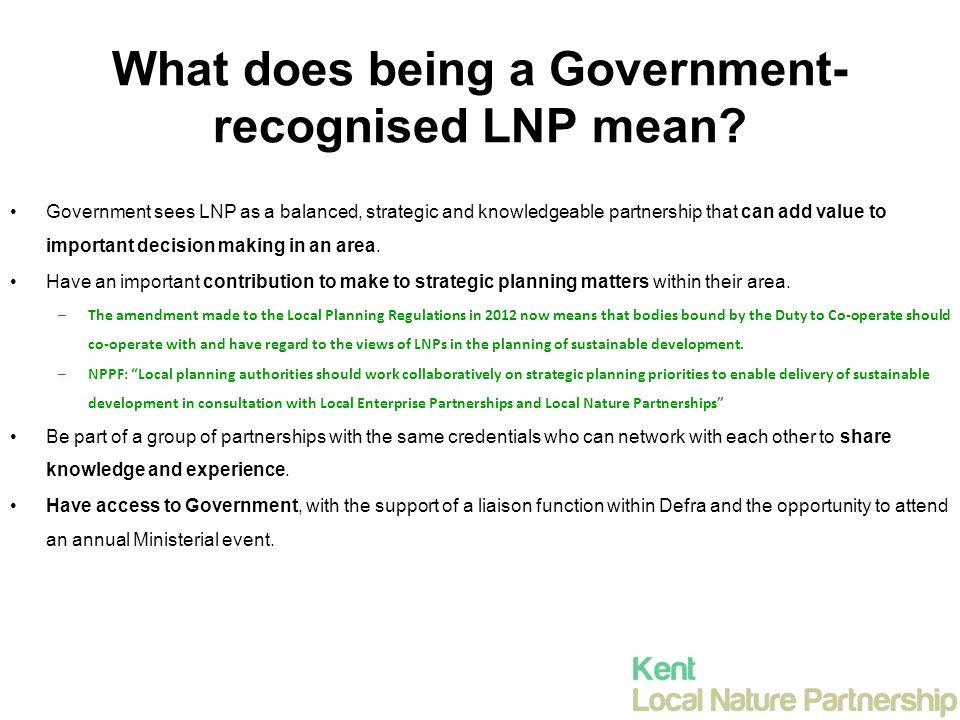 What does being a Government- recognised LNP mean.