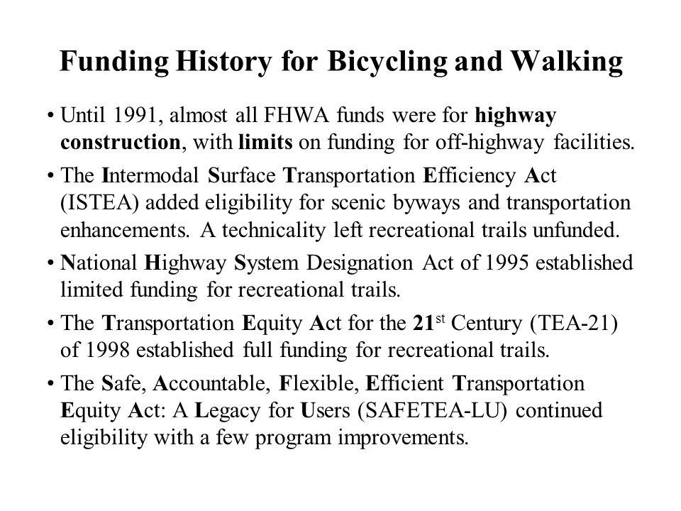 Federal Transportation Funds For Snowmobile Trails Christopher Douwes Trails And Enhancements Program Manager Ppt Download