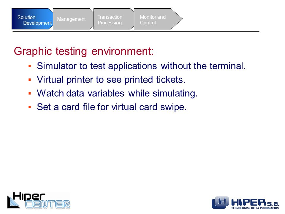 Application Suite  ¿What is HiperCenter? HiperCenter provides a