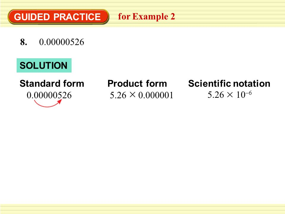 Example 2 Standardized Test Practice Solution Standard Form Product