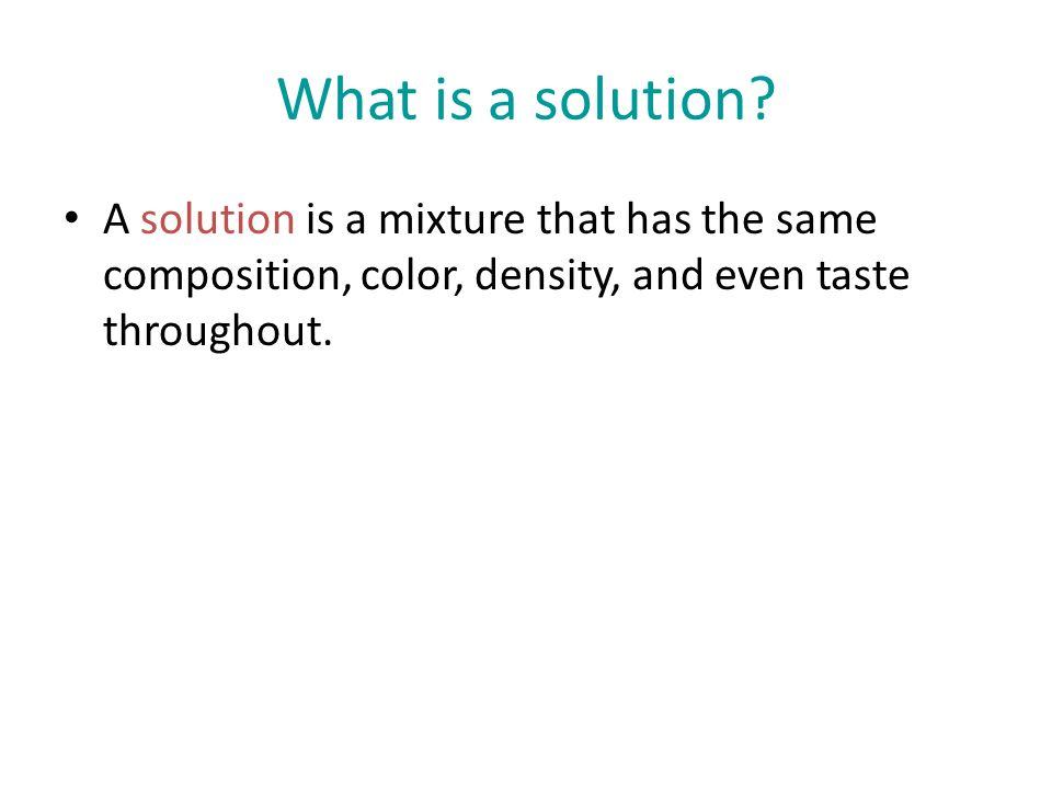 What is a solution.
