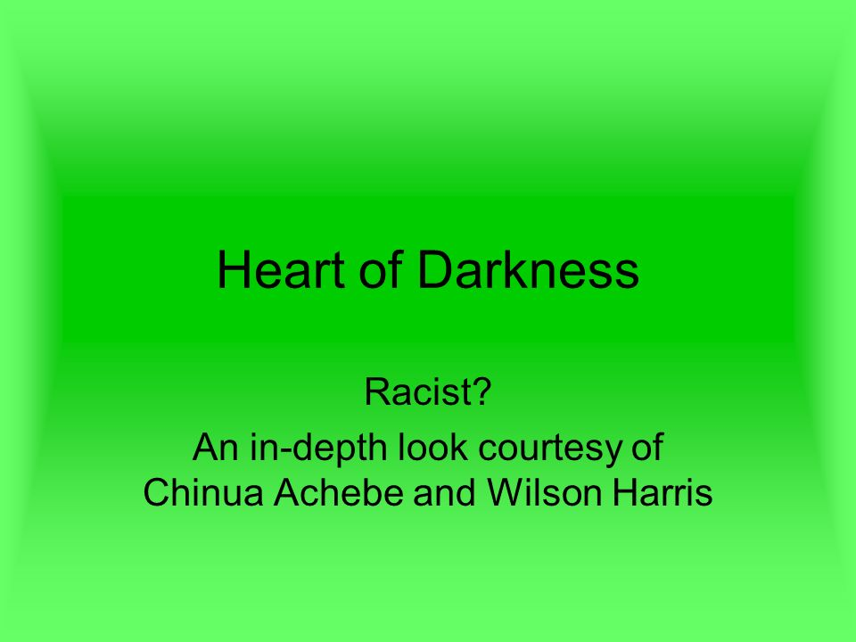 chinua achebe heart of darkness