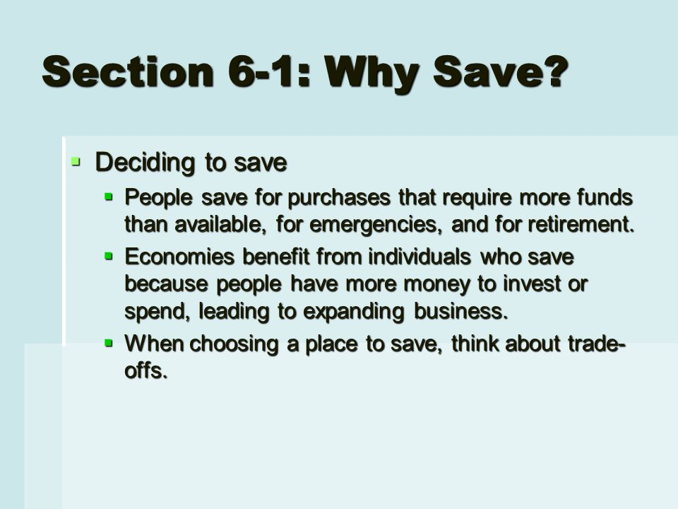 Section 6-1: Why Save.
