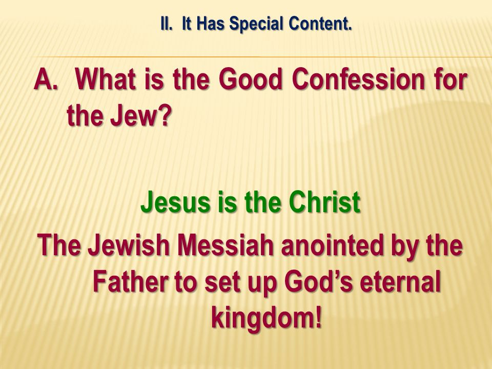 A. What is the Good Confession for the Jew.