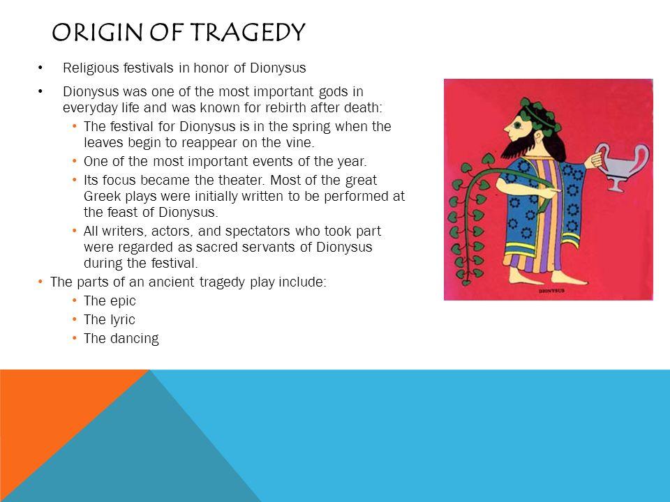 GREEK DRAMA BACKGROUND OF GREEK THEATRE  ORIGIN OF TRAGEDY