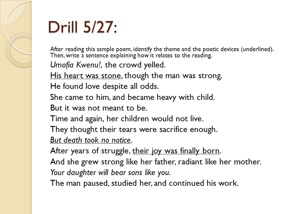 Drill 5/27: After reading this sample poem, identify the theme and the poetic devices (underlined).