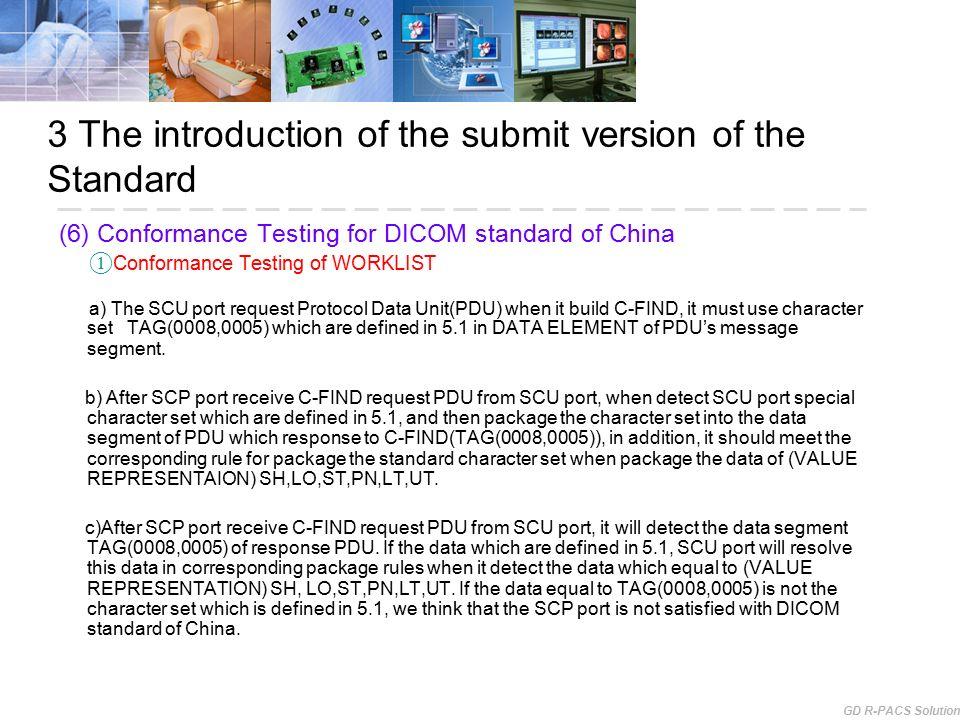 Debriefing on DICOM Standard of China Goldisc DICOM Key ...