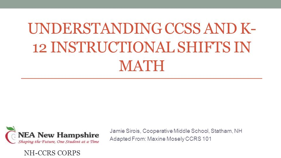 Understanding Ccss And K 12 Instructional Shifts In Math Jamie