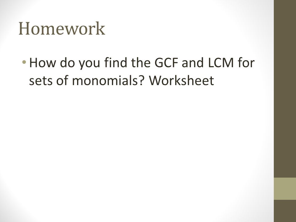 Bell Ringer Find The Gcf 189x 2 Y 3 And 231x 4 Y Ppt Download