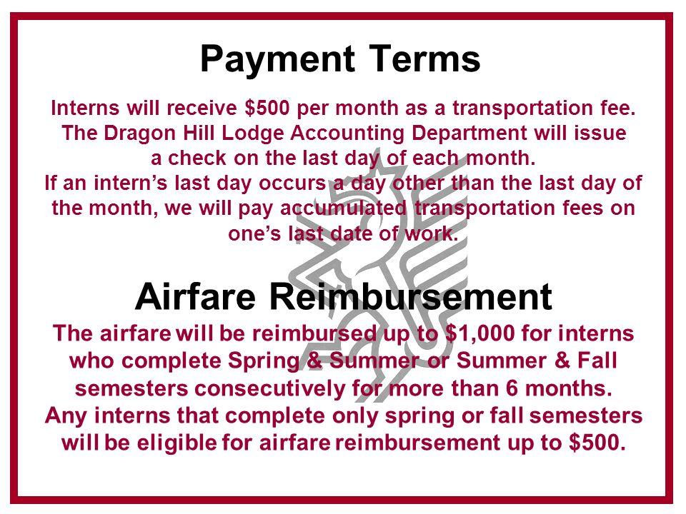 "UNLV Internship Program ""At the Dragon""  Payment Terms Interns will"