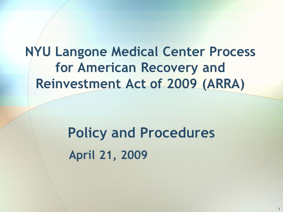 1 NYU Langone Medical Center Process for American Recovery