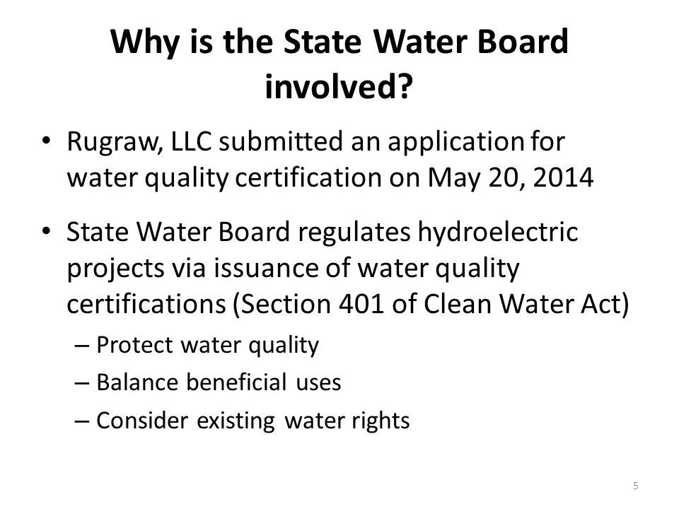 Why is the State Water Board involved.
