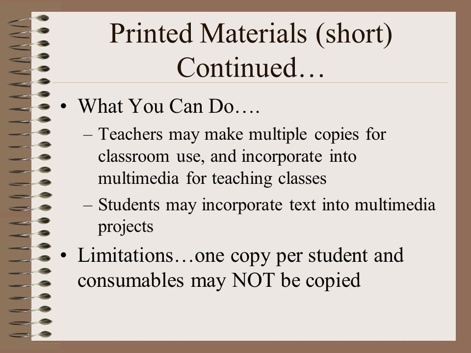 Printed Materials (short) Continued… What You Can Do….