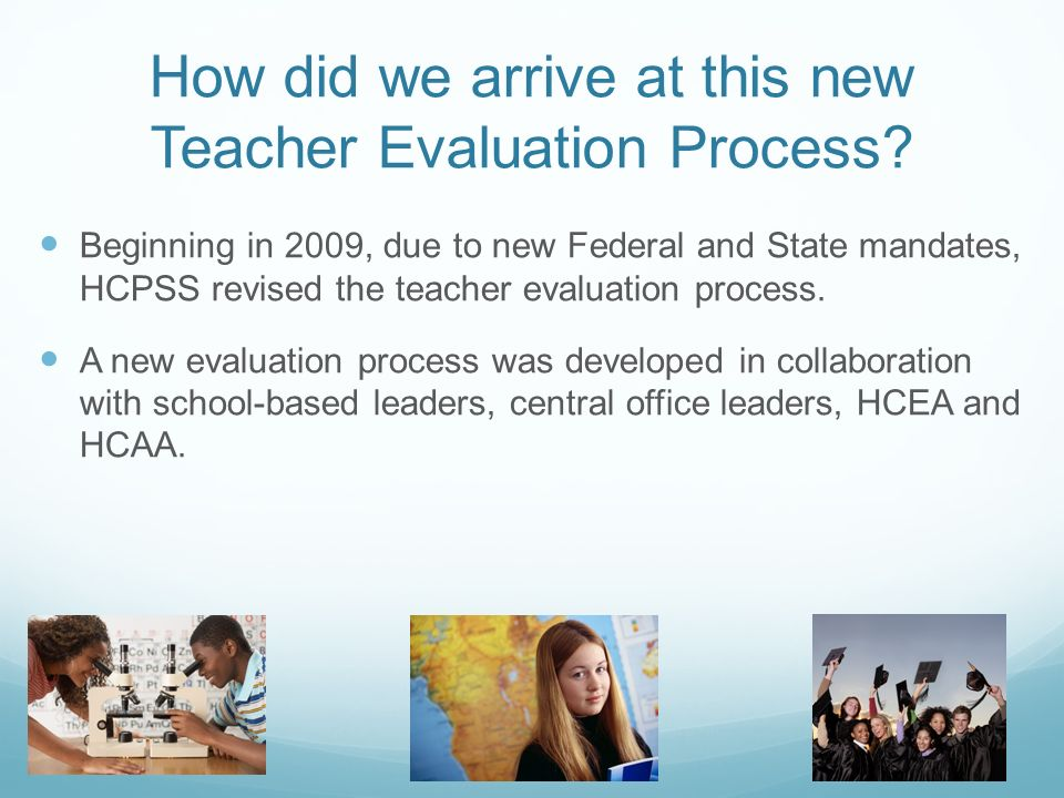 How did we arrive at this new Teacher Evaluation Process.