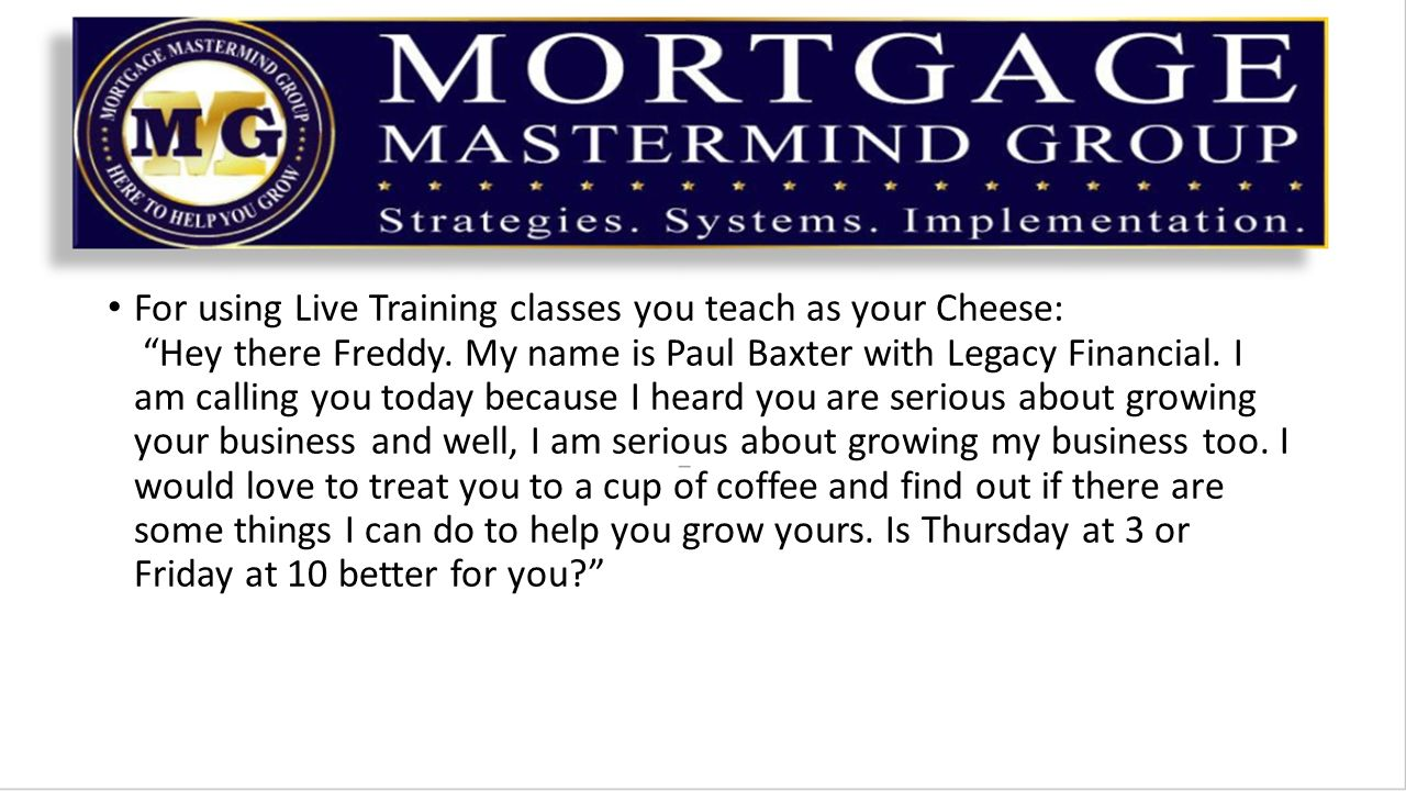 For using Live Training classes you teach as your Cheese: Hey there Freddy.