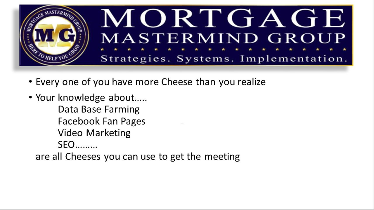 Every one of you have more Cheese than you realize Your knowledge about…..
