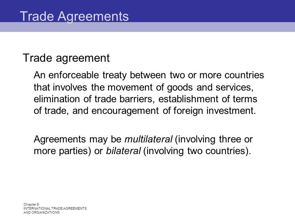 Chapter 5 International Trade Agreements And Organizations