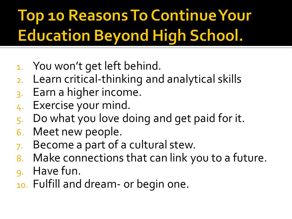 1. You won't get left behind. 2. Learn critical-thinking and analytical skills 3.