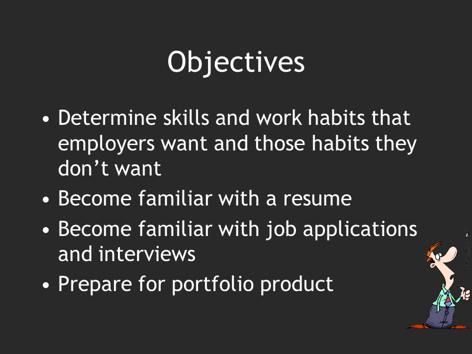 preparation is key the reality of jobs objectives determine skills