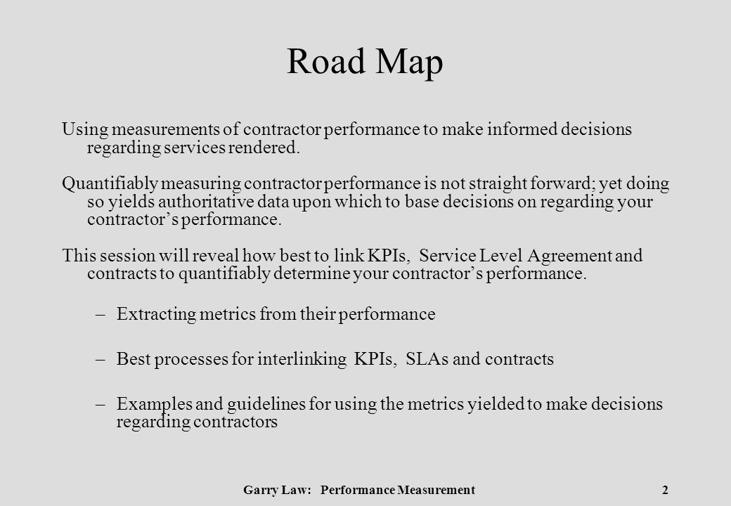 Using Measurements Of Contractor Performance To Make Informed