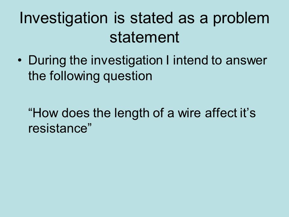 Carry out an investigation of the relationship between the length of ...