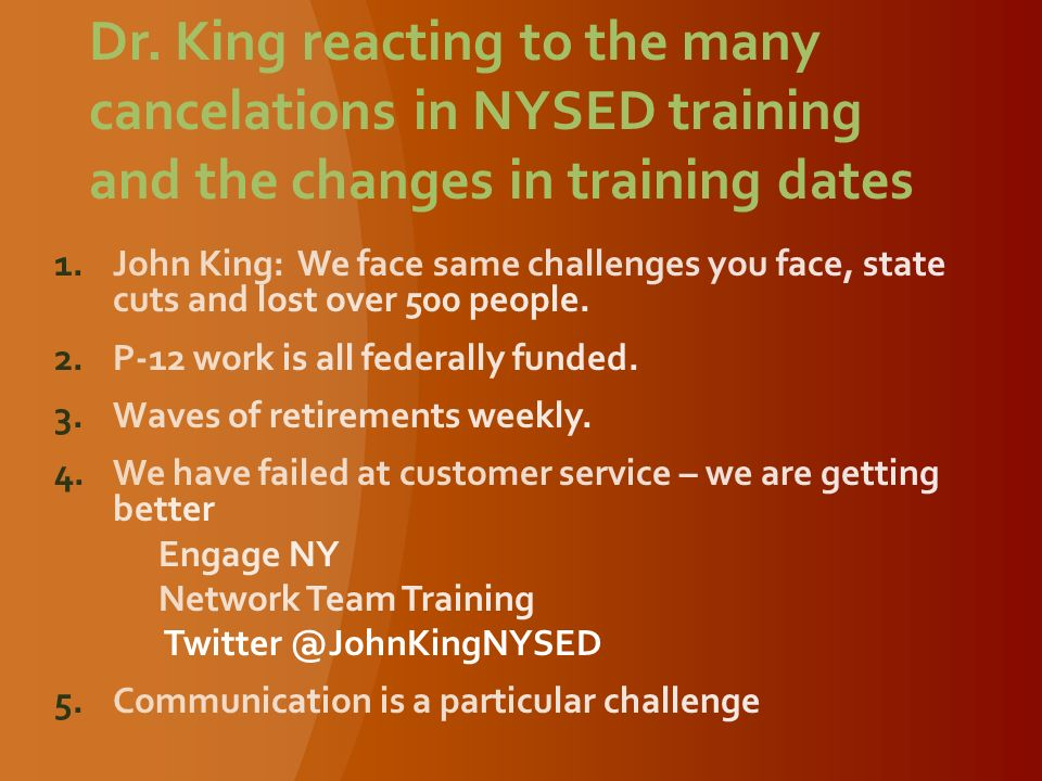 Dr. King reacting to the many cancelations in NYSED training and the changes in training dates