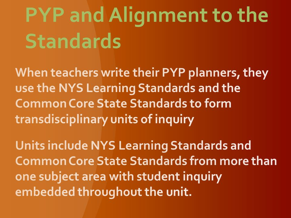 PYP and Alignment to the Standards