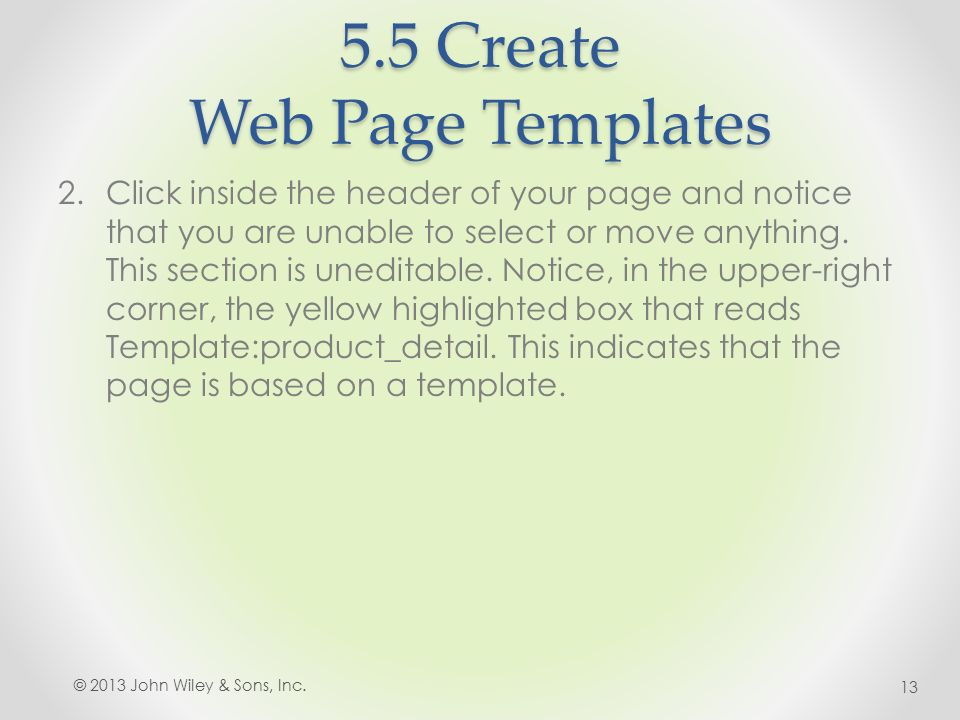5.5 Create Web Page Templates 2.Click inside the header of your page and notice that you are unable to select or move anything.