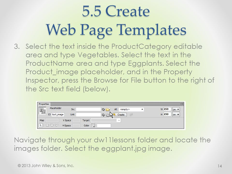 5.5 Create Web Page Templates 3.Select the text inside the ProductCategory editable area and type Vegetables.