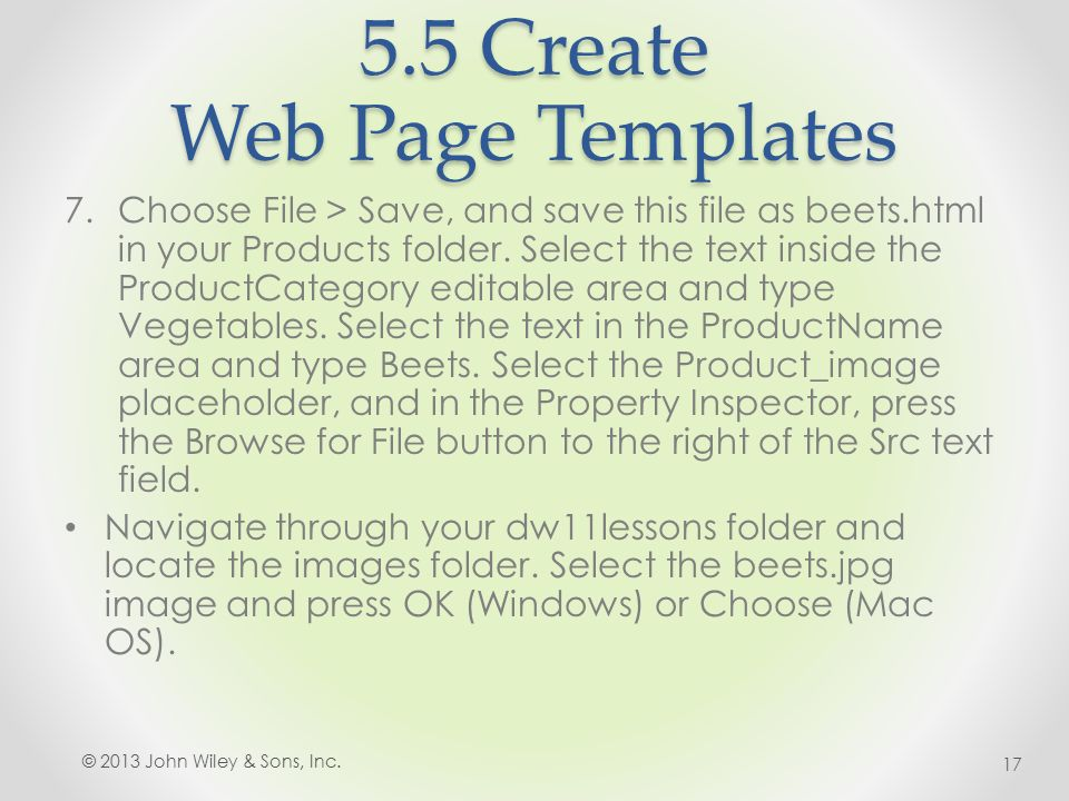 5.5 Create Web Page Templates 7.Choose File > Save, and save this file as beets.html in your Products folder.